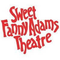 Sweet Fanny Adams Theatre picture